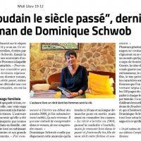 Soudain le siècle passé - Dominique Schwob - Midi Libre